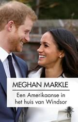 Meghan Markle -Een Amerikaanse in het huis va n Windsor Collectief van journalisten