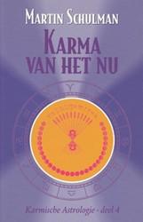 Karmische Astrologie Karma van het Nu Schulman, Martin