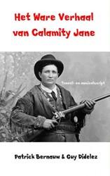 Het Ware Verhaal van Calamity Jane -Toneel- en musicalscript Bernauw, Patrick
