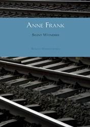Anne Frank -Silent Witnesses Jansen, Ronald Wilfred