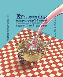 Er is geen dag meer te verliezen -20 ansichtgedichten in superno rmaal Nederlands Oskam, Rene