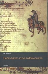Bedevaarten in de middeleeuwen Boshart, M.