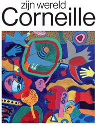 Corneille, zijn wereld Bertheux, Maarten