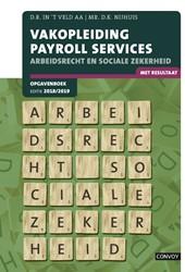 Vakopleiding Payroll Services -Arbeidsrecht sociale zekerheid Veld, D.R. in 't