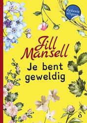Je bent geweldig - dyslexie uitgave -dyslexie uitgave Mansell, Jill