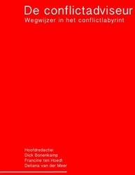 De conflictadviseur -wegwijzer in het conflictlabyr int Bonenkamp, Dick
