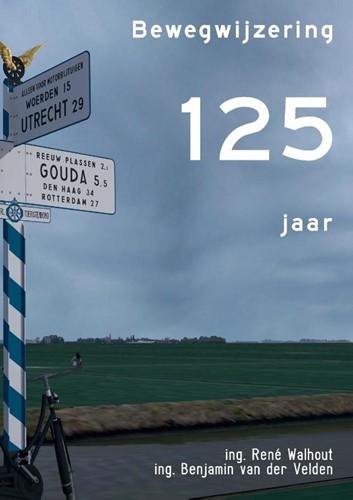 125 jaar bewegwijzering Walhout, Rene