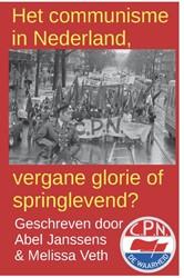 Het communisme in Nederland, vergane glo Janssens, Abel