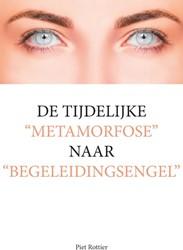 """De tijdelijke """"metamorfose"""" na Rottier, Piet"""