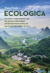 Ecologica -Waarom verkleining van de mens elijke impact op de biosfeer m Meek, Hans