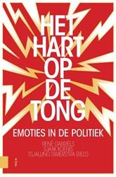 Het hart op de tong -Emoties in de politiek Gabriels, Rene