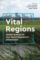 Vital Regions -samen bundelen van praktijkger icht onderzoek Coenders, Marc