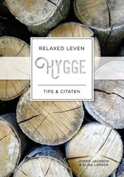 Hygge -relaxed leven Tips & Citat Jackson, Jonny