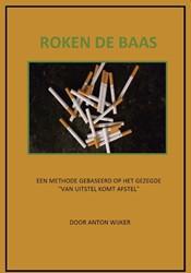Roken de baas Wijker, Anton