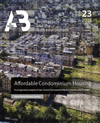 Affordable Condominium Housing -A comparative analysis of low- income homeownership in Colomb Donoso Gomez, Rosa Elena