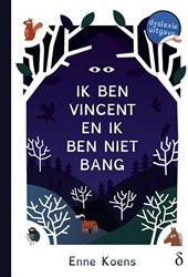 Ik ben Vincent en ik ben niet bang - dys -dyslexie uitgave Koens, Enne