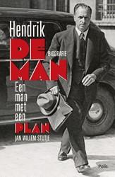 Hendrik de Man -Een man met een plan Stutje, Jan Willem