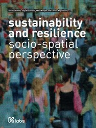 sustainability and resilience -socio-spatial perspective