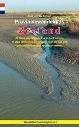 Provinciewandelgids Zeeland -22 leuke wandelroutes - van ko rt tot lang - in stad, landsch van der Schagt, Bart