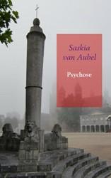 Psychose Van Aubel, Saskia