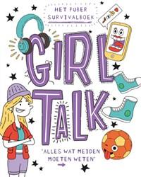 Girl talk -het puber survivalboek Cox, Lizzie