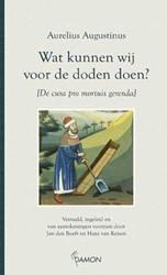 Augustinus, Wat kunnen wij voor de doden Augustinus, Aurelius