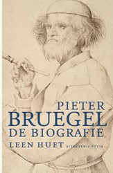 Pieter Bruegel -de biografie Huet, Leen