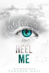 Touching Juliette #4. Heel me Mafi, Tahereh