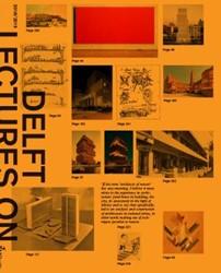 Delft Lectures on Architectural Design Schreurs, Eireen