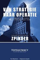 Van strategie naar operatie -Leidinggeven in de praktijk, v ertaald in het skyscraper mode Nijenhuis, Ton