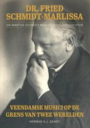 Dr. Fried Schmidt-Marlissa en Martha Sch -Veendamse musici op de grens v an twee werelden