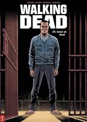 Walking Dead 24: Leven en dood Kirkman, Robert