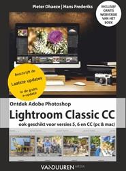 Ontdek Lightroom Classic CC, inclusief e -Ook geschikt voor Lightroom CC en Lightroom 6 Dhaeze, Pieter
