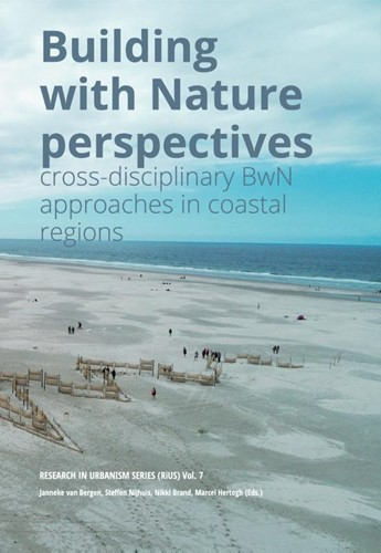 Building with Nature perspectives -cross-disciplinary BwN approac hes in coastal regions