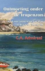 Ontmoeting onder de tropenzon Admiraal, C.A.