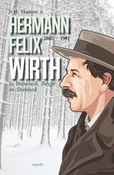 Hermann Felix Wirth (1885-1981) -in Nederland, Belgie en Duits land Huussen jr, A.H.
