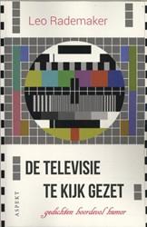 De televisie te kijk gezet -Gedichten boordevol humor Rademaker, Leo