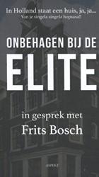 In Holland staat een huis, ja, ja... -Onbehagen bij de Elite Bosch, Frits