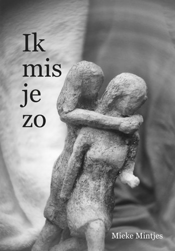 Ik mis je zo Mintjes, Mieke