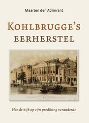 Kohlbrugge's eerherstel -Hoe de kijk op zijn prediking veranderde den Admirant, Maarten