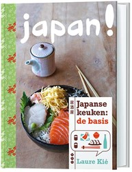 Japan! -Japanse keuken: de basis Kie, Laure