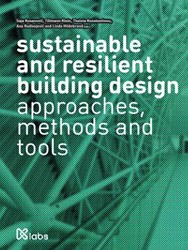 sustainable and resilient building desig -approaches, methods and tools
