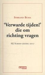 'Verwarde tijden!' die om -HJ Schoo-lezing 2017 Buma, Sybrand