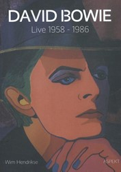 David Bowie -live 1958 - 1986 Hendrikse, Wim
