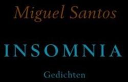 INSOMNIA -Gedichten Santos, Miguel