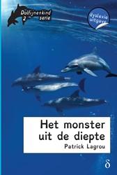 Het monster uit de diepte -dyslexie uitgave Lagrou, Patrick