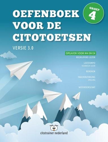 Oefenboek voor de Citotoetsen in groep 4 -Opgaven voor M4 en E4 Rouwendaal, Jeroen
