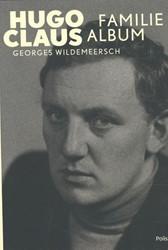 Hugo Claus. Familiealbum -Familiealbum Wildemeersch, Georges