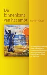 De binnenkant van het ambt -een groundedtheory-onderzoek n aar de ambtsbeleving en levens Huijzer, Richart