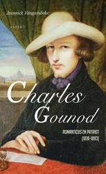 Charles Gounod -romanticus en Patriot (1818-18 93) Vangansbeke, Jeannick